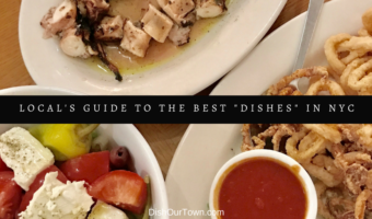 """Local's Guide to the Best """"Dishes"""" in NYC"""