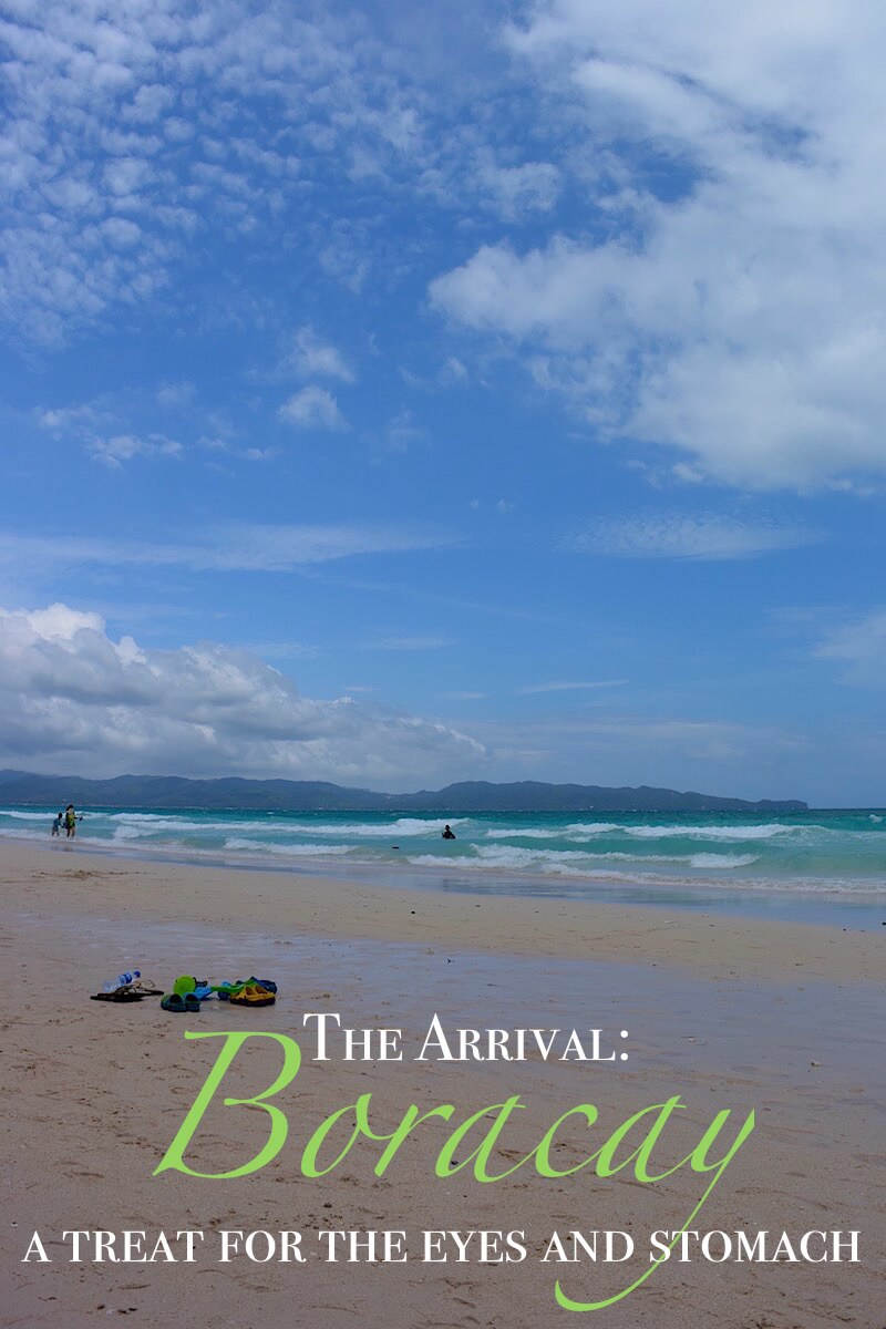 The Arrival: Boracay, a treat for the eyes and stomach|Family Travel with kids | Dish Our Town