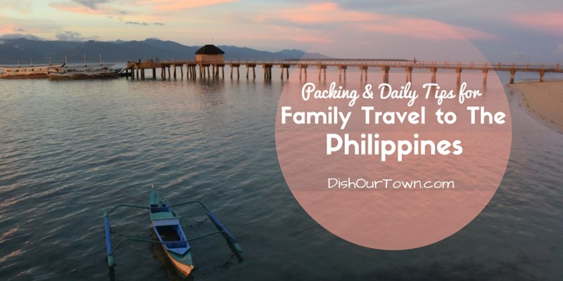 What to Bring, What to Leave Behind and Daily tips in the life of a traveler in the Philippines