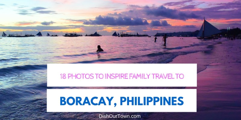 18 Photos to inspire family travel to Boracay