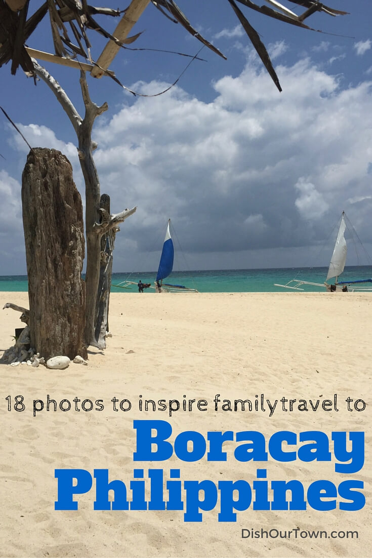 18 Photos to inspire family travel to Boracay, Philippines via @DishOurTown