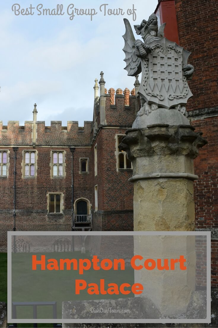 Best small group tour of Hampton Court Palace via @DishOurTown