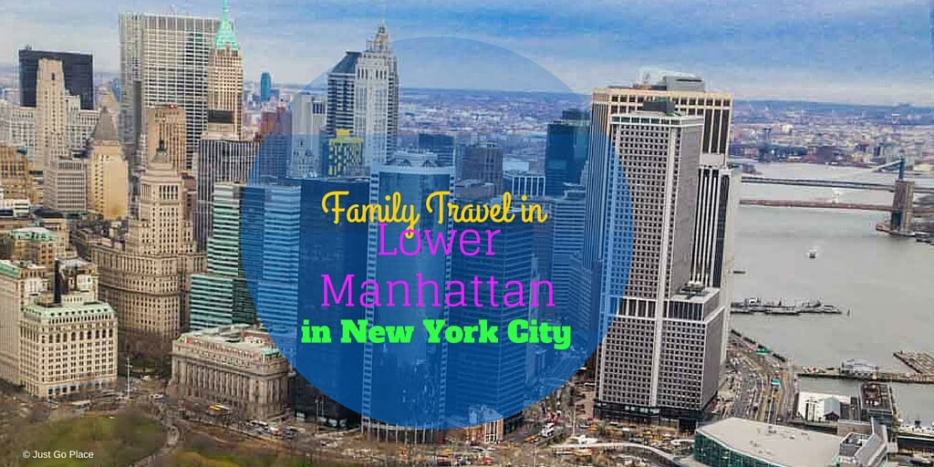 #FamilyTravel to #lowermanhattan in #NYC via @DishOurTown