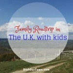 The family roadtrip in the U.K. with kids