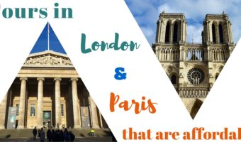 Tours in London & Paris that are affordable