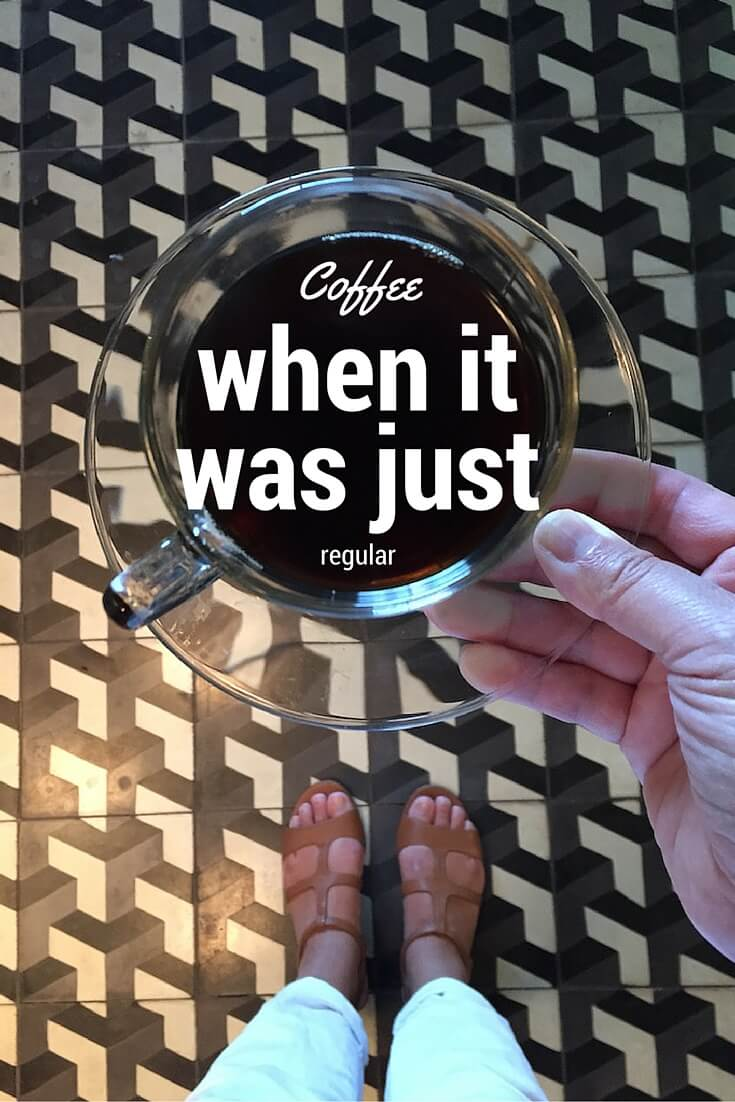 #Coffee, when it was just regular via @DishOurTown #travel