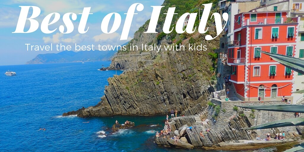Best places to travel in Italy with kids | Family travel in Italy