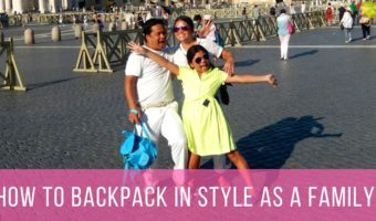 How to Backpack in Style