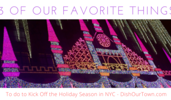 3 of Our Favorite Things to do to Kick Off the Holiday Season in NYC