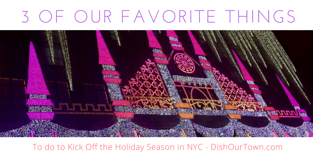 3 of Our Favorite Things to do to Kick Off the Holiday Season via @DishOurTown