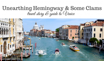 Unearthing Hemingway and Some Clams in Venice