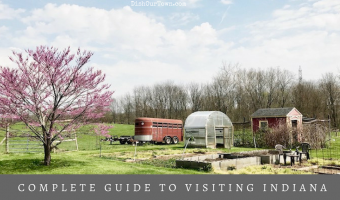 Where To Eat, What To Do & Where To Stay in Indiana
