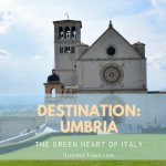 Destination Umbria: Into the Heart of Italy