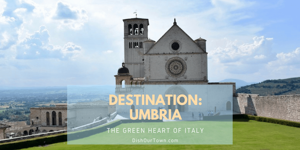 Destination: #Umbria. The Green Heart of #Italy via DishOurTown.com #travel