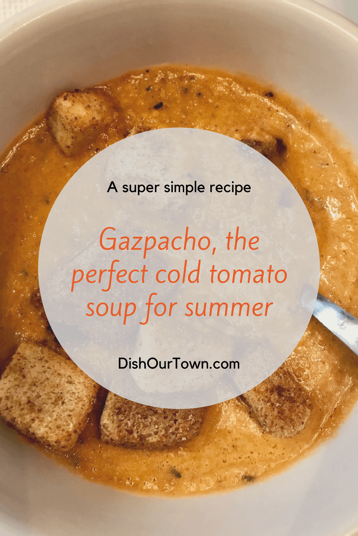 #Gazpacho, An easy summer soup #recipe via @dishourtown