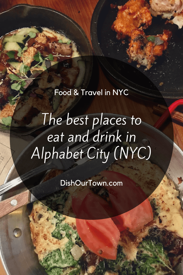 Where to #eat and drink in #AlphabetCity in #NYC with @DishOurTown