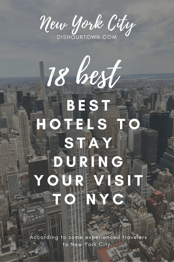 The Best #Hotels In #NYC via @DishOurTown #travel