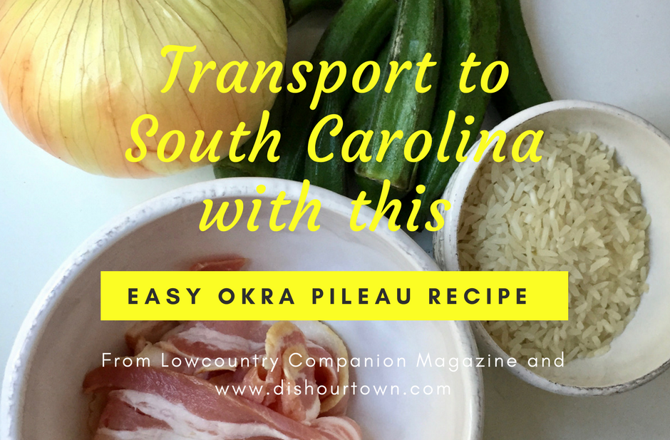 Easy #Okra Pileau Recipe from @dishourtown #rice #okra