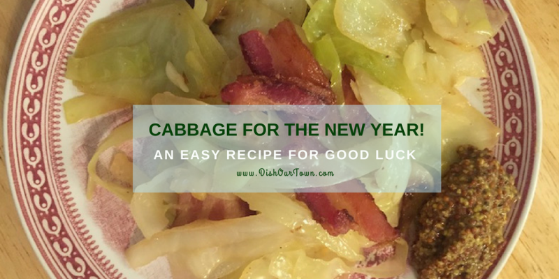 A New Year's Cabbage #Recipe for Good Luck with @dishourtown