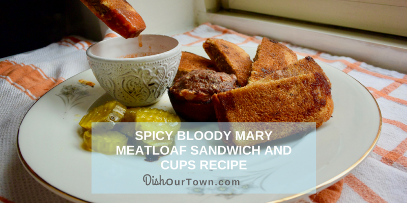 Spicy Bloody Mary Meatloaf Sandwich Recipe by @DishOurTown