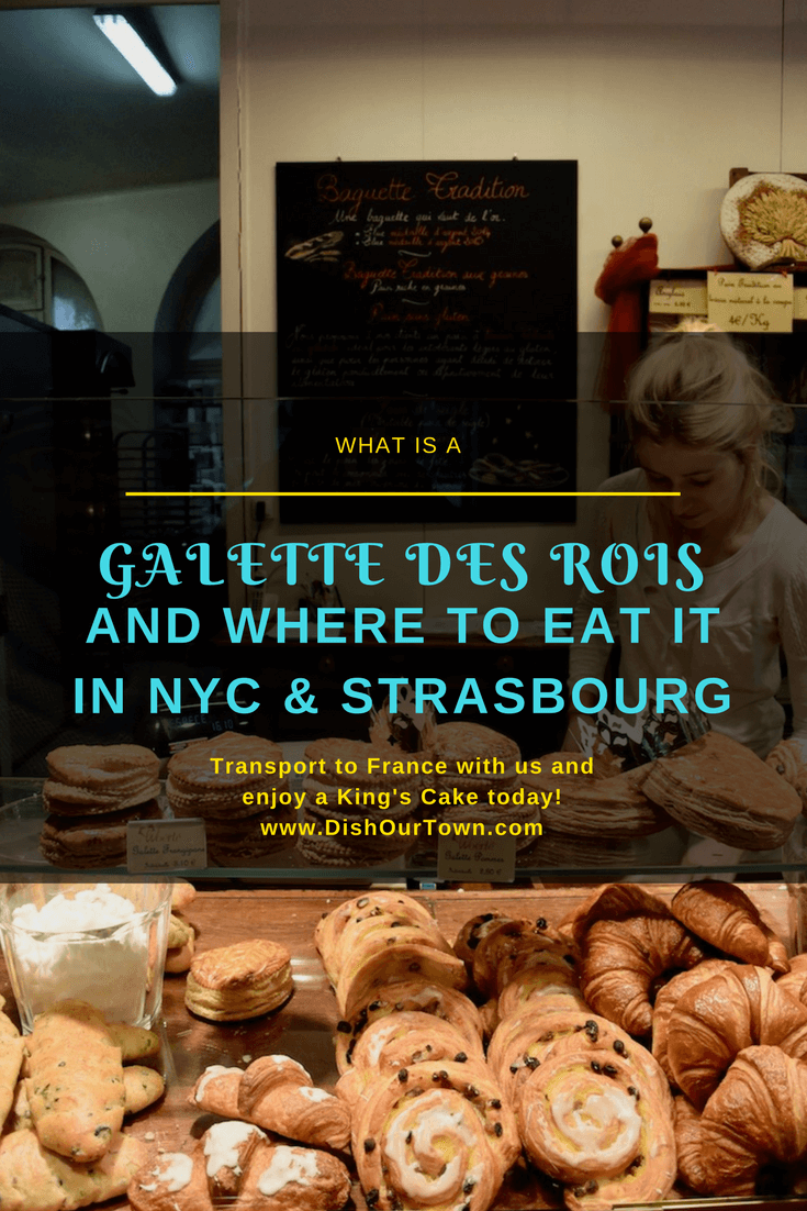 What is a #GaletteDesRois and where to get it in #NYC & #Strasbourg ? via @dishourtown