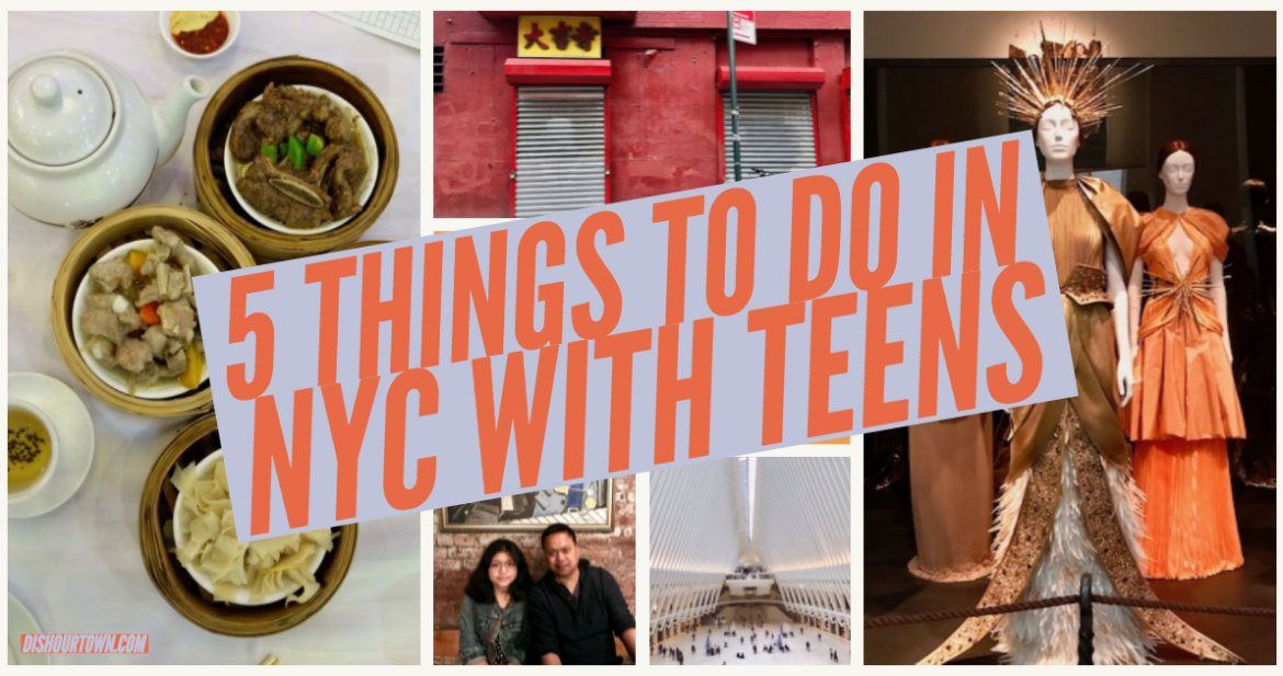 5 things to do in NYC with Teens via @dishourtown #familytravel #NYC #kidswhotravel