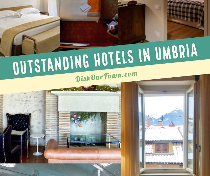4 outstanding hotels in Umbria for the best vacation